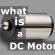 Dc Motor Nedir ?